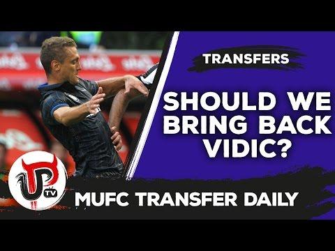 Should Man United re-sign Nemanja Vidic? | MUFC Transfer Daily