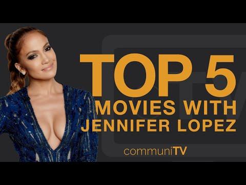 TOP 5: Jennifer Lopez Movies