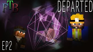New Advancements | FTB Departed Minecraft | Ep.2