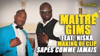Maître Gims et Niska - Making of R.A.P. R&B du clip Sapés comme jamais
