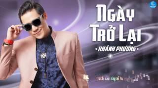 Album Ngày Trở Lại - Khánh Phương (Audio Official)