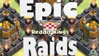 Clash of Clans- Epic Raids From Reddit Kings!