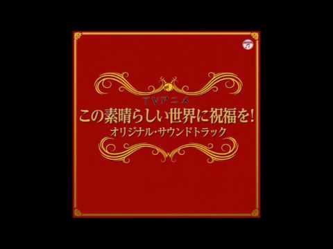 Konosuba OST - Explosion