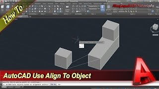 AutoCAD How To Align Object