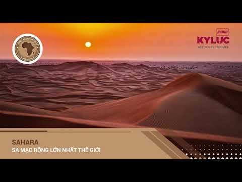 KylucRadio.vn| Sa mạc rộng lớn nhất thế giới - Sahara