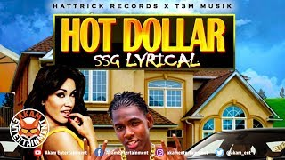 SSG Lyrical - Hot Dollar - June 2019