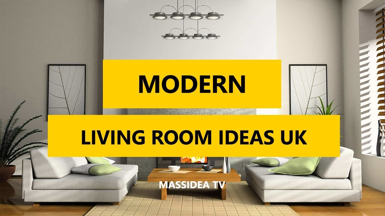 Living Room Decor Uk 50+ best modern living room decorating ideas uk 2017 - youtube