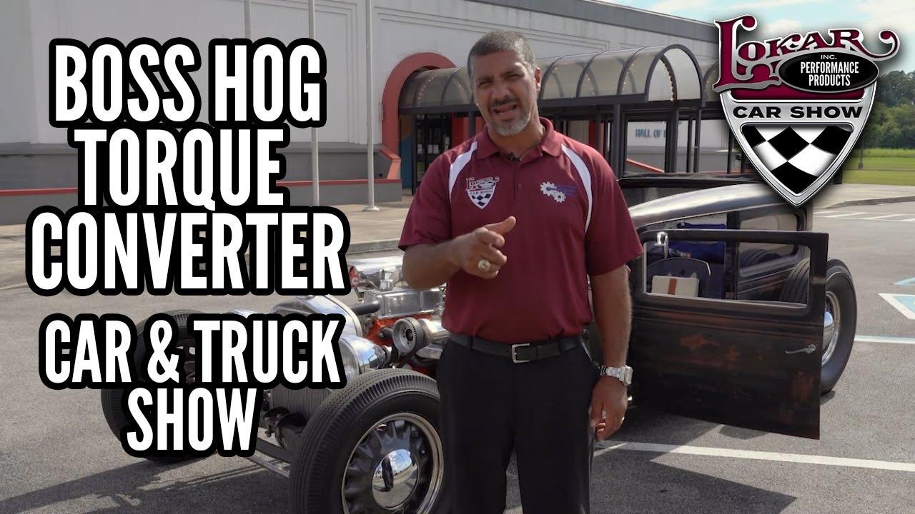Download Lokar Car Show - Season 5, Episode 5 - Boss Hog Torque Converter Car & Truck Show