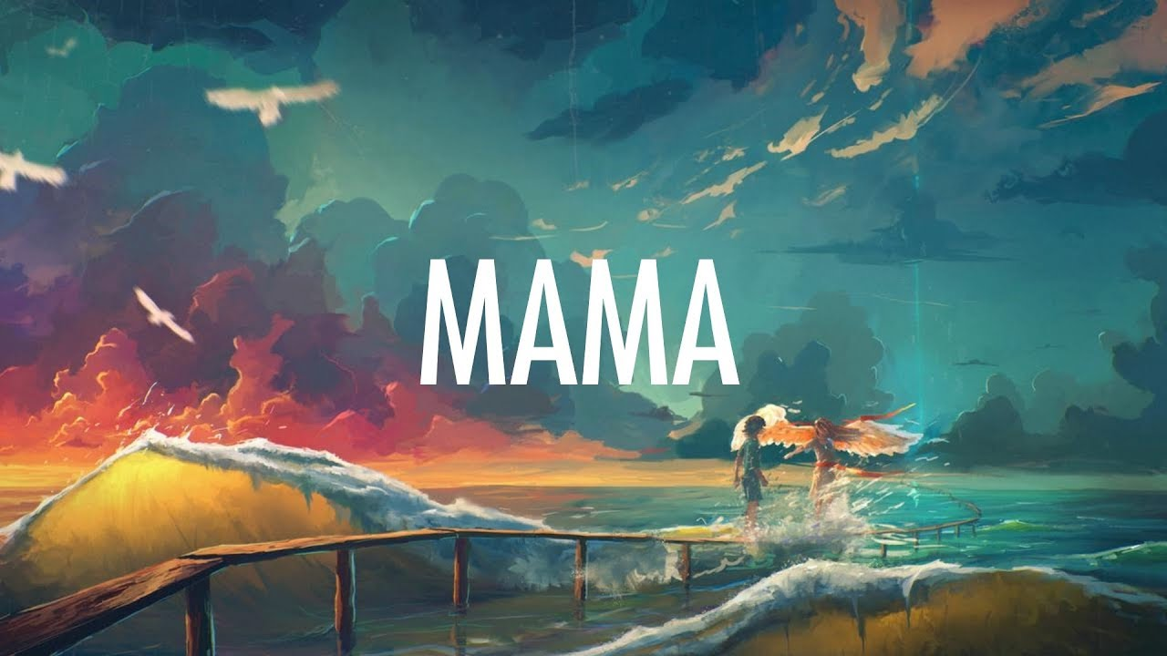 Jonas Blue – Mama (Lyrics) 🎵 ft. William Singe #1