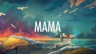 Download Jonas Blue – Mama (Lyrics) 🎵 ft. William Singe