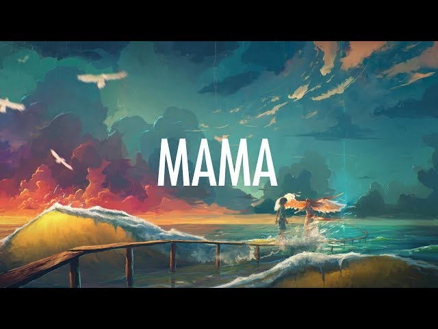 Jonas Blue – Mama (Lyrics)