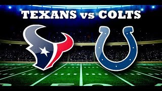 Houston Texans vs Indianapolis Colts Live Stream And Hanging Out!!