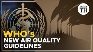 What are WHO's new air quality guidelines?