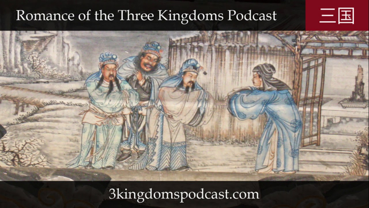 Three Kingdoms Podcast: Update: Water Margin Podcast Launch; Three Kingdoms Miscellany