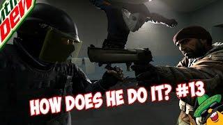 CS:GO - HOW DOES HE DO IT? #13