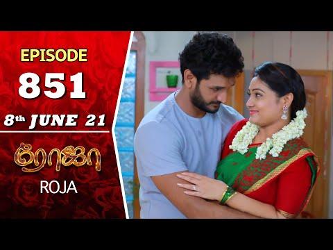 ROJA Serial   Episode 851   8th June 2021   Priyanka   Sibbu Suryan   Saregama TV Shows Tamil