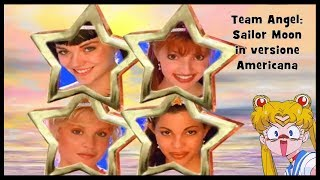 Team Angel: Sailor Moon in versione americana