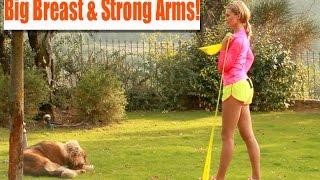 БОЛЬШОЙ БЮСТ и СИЛЬНЫЕ РУКИ / ПРОКАЧКА СО ВСЕХ СТОРОН / Big Breast & Strong Arms (Katya Energy)