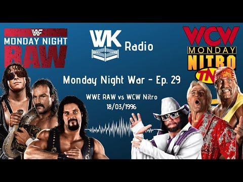Monday Night War : WWE RAW vs WCW Nitro #29 - Le podcast passe au format vidéo!!