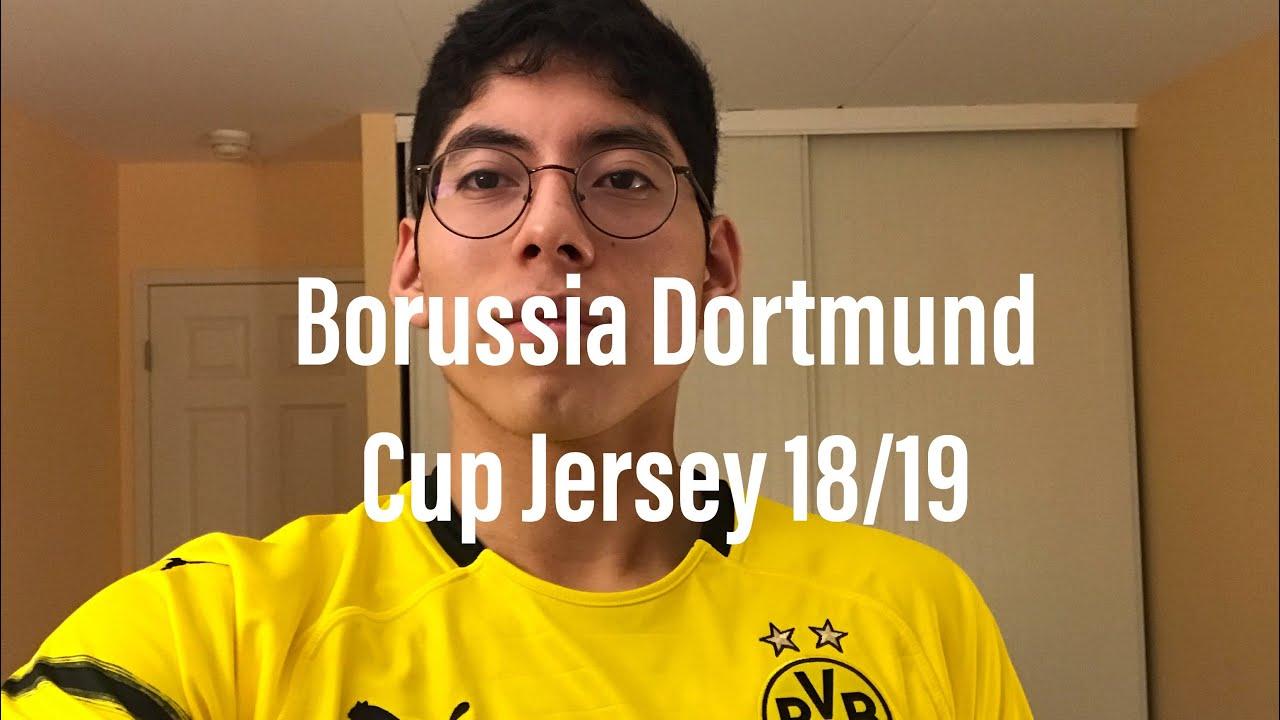 Borussia Dortmund Cup Jersey 18 19 Youtube