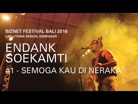 Biznet Festival Bali 2016 : Endank Soekamti - Semoga Kau di Neraka