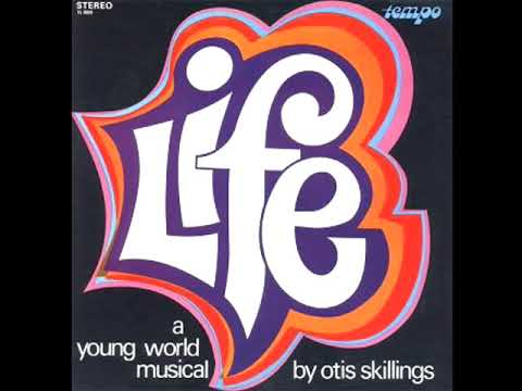 "Life - A ""Young World"" Musical by Otis Skillings (1970) LP Completo"