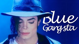 Michael Jackson - Blue Gangsta | MJWE Mix