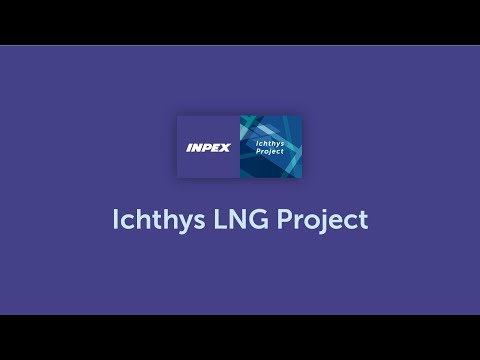 Ichthys INPEX LNG Project