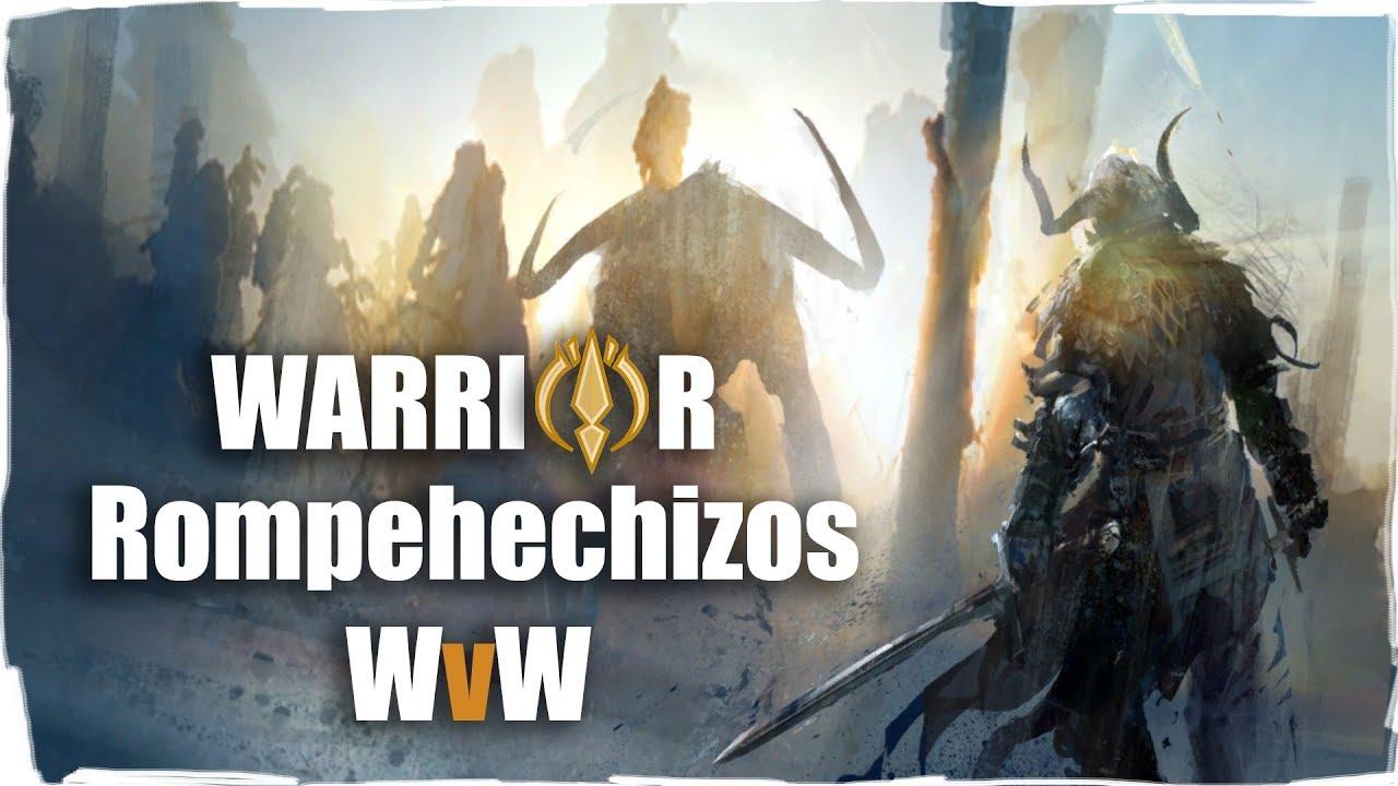 Guild Wars 2 |Warrior| Rompehechizos/spellbreaker Build