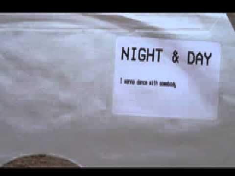 Night & Day - I wanna dance with somebody
