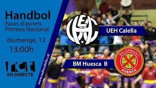 """Gambar cover [Transmissió Esportiva] Handbol: UEH Calella – BM Huesca """"B"""""""