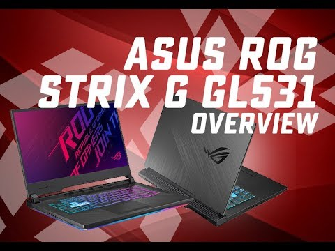 Asus ROG STRIX G GL531 Overview i7-9750H RTX 2060