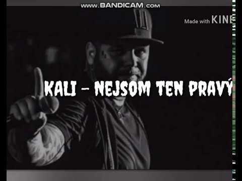 Kali - Nejsom Ten Pravý (Audio)