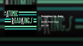 Straighten Up, Baby