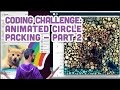 Coding Challenge #50.2: Animated Circle