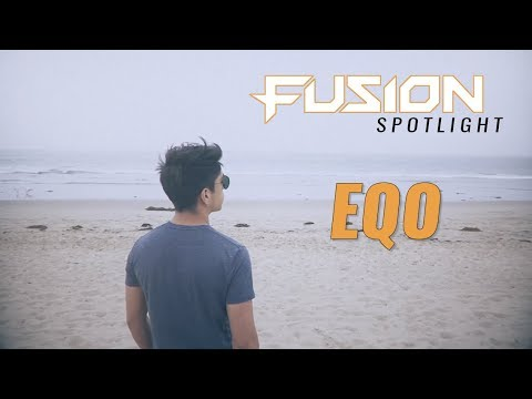 Striving for Greatness: Fusion Spotlight - EQO