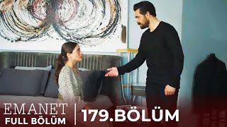 Emanet | 179. Bölüm