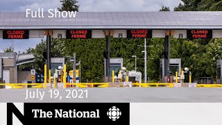 CBC News: The National   Border reopening plan, Flag bearers, Marieval graves