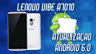 Lenovo Vibe A7010 - Atualização para o Android 6.0 Marshmallow (S216)