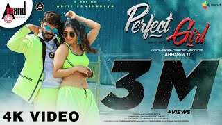 Perfect Girl | Kannada Music Video | Abhi Multi | Aditi_Prabhudeva | Abhishek_Matad | Shiva_Sena
