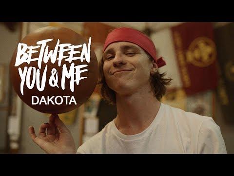 Between You & Me - Dakota (Official Music Video)