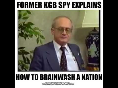 Former Kgb Spy How To Brainwash A Nation Youtube