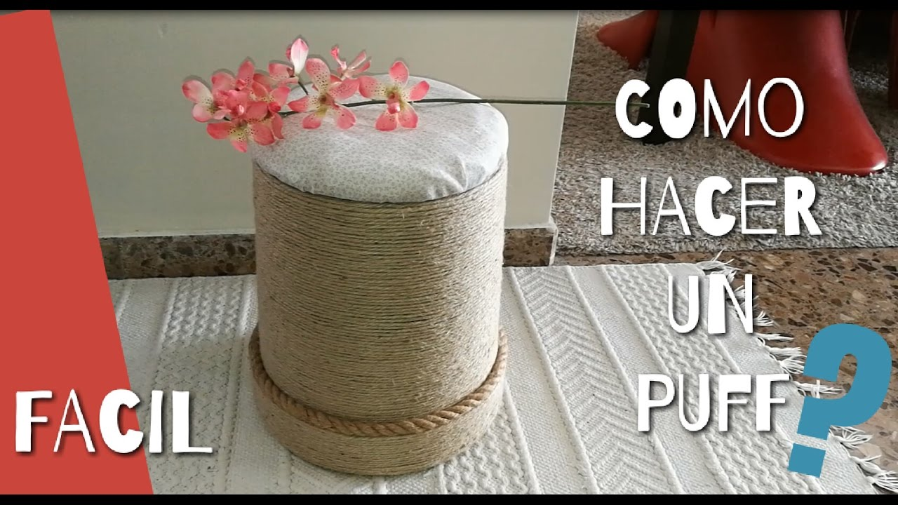 Taburete Puff Como Hacer Un Puff O Taburete Con Bote De Pintura Diy How A Make A Puff With A Paint Bucket