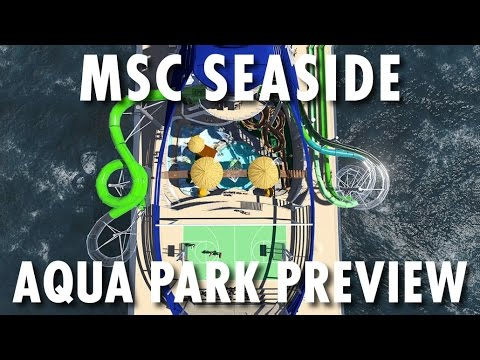 Msc Seaside Aqua Park Preview Msc Cruises New Cruise
