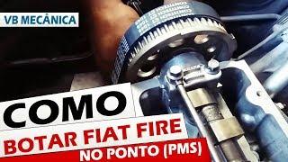 COMO BOTAR FIAT FIRE NO PONTO (PMS) SICRONISMO DA CORREIA DENTADA