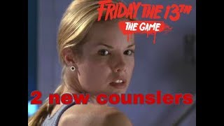 2 new counslers coming to Friday the 13th Game?