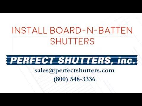 Perfect Shutters, inc. - Install Board-n-Batten Shutters