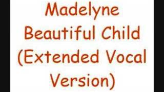 Madelyne - Beautiful Child