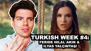 REACTION: FERIDE HILAL AKIN & İLYAS YALÇINTAŞ - ŞEHRIN YOLU | TURKISH WEEK 4
