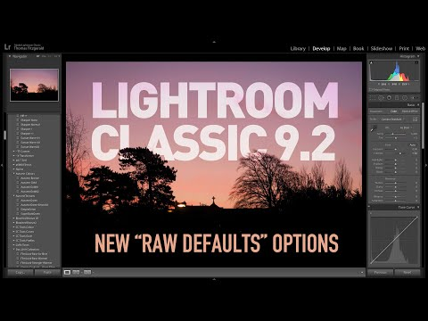 """New """"Raw Defaults"""" Options in Lightroom 9.2 - First Look"""
